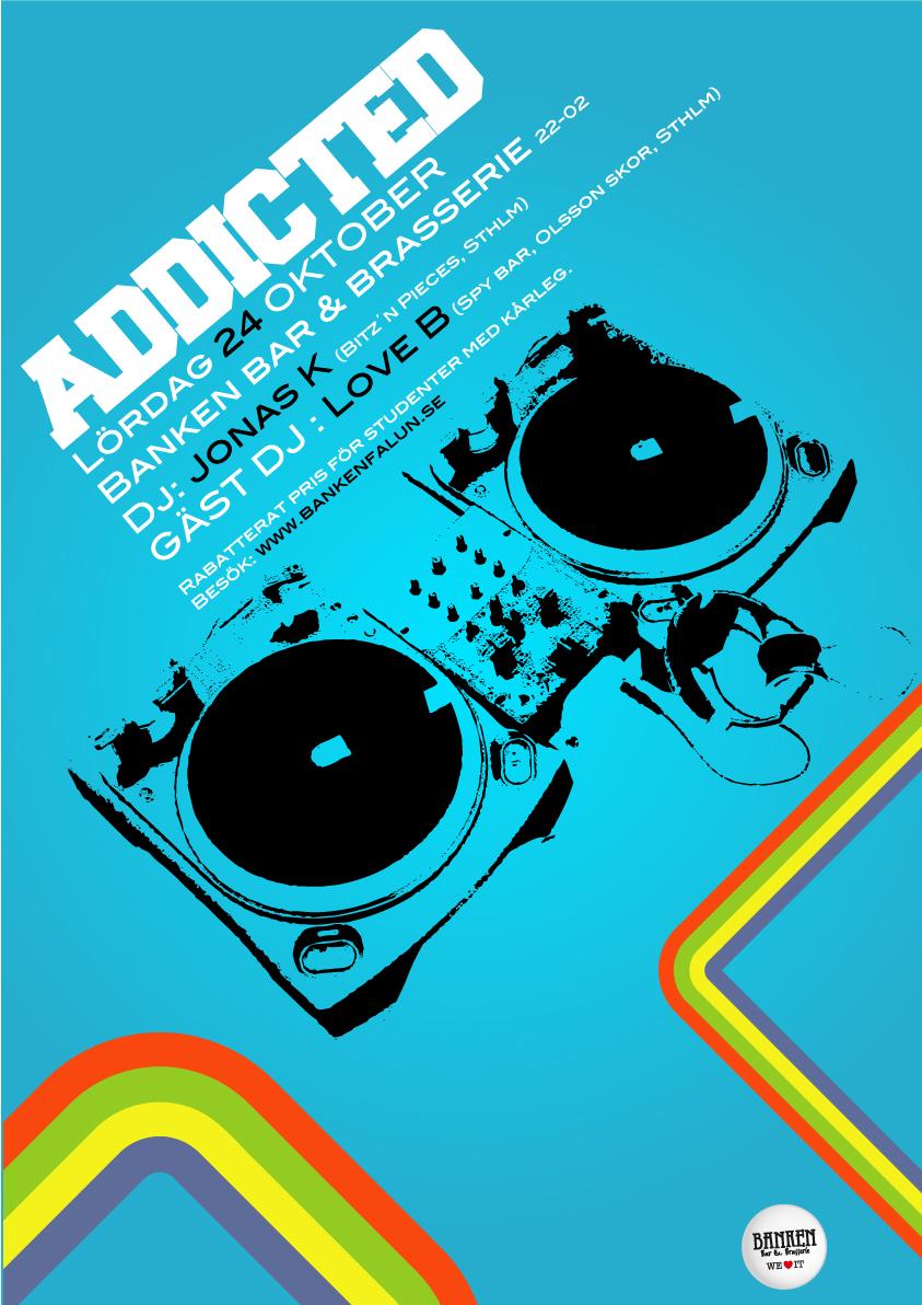 Club Addicted Affisch för Banken Bar & Brasserie