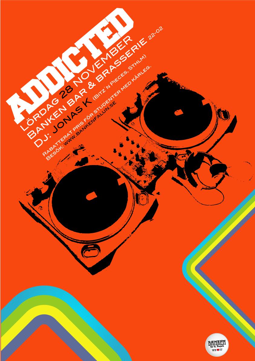 Club Addicted Affisch November för Banken Bar & Brasserie